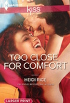 Too Close for Comfort (Brothers & Sisters, #5)