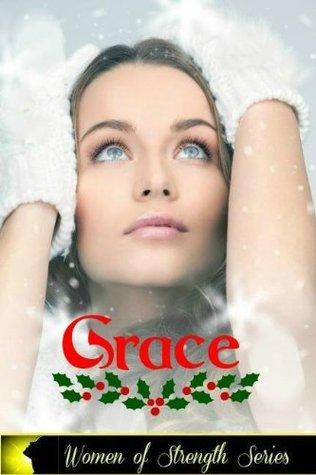Grace: Women of Strength Series