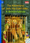 The Adventures of Jack the Giant Killer: A British Folktale (Rainbow Readers Book 350)