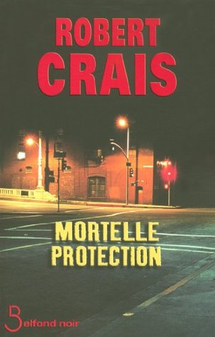 Mortelle protection (Belfond noir)