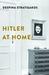 Hitler at Home by Despina Stratigakos