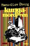 Kungamördaren (Benny Modigh, #3)