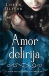 Amor delirija (Delirium, #1)