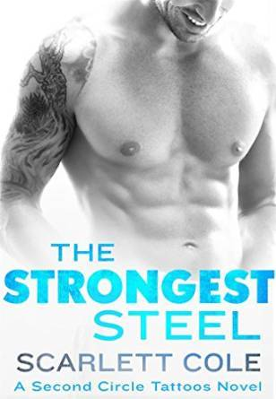 The Strongest Steel by Scarlett Cole