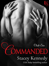 Commanded (Club Sin, #6)