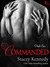 Commanded (Club Sin, #6) by Stacey Kennedy