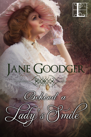 Behind a Lady's Smile (Lost Heiresses #1)
