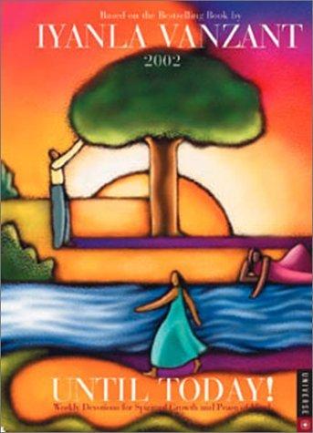 Until Today! 2002 Engagement Calendar