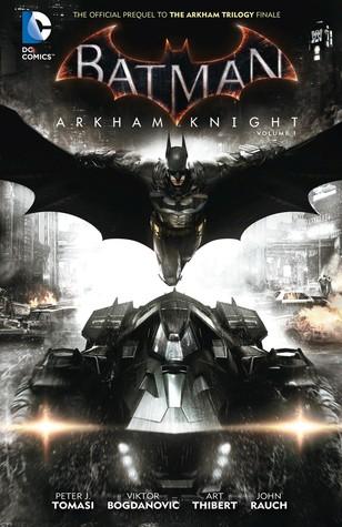 Batman: Arkham Knight Vol. 1