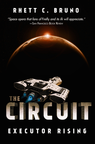 Executor Rising (The Circuit, #1)