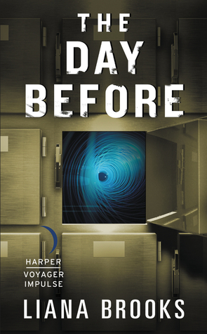 The Day Before (Time & Shadows Mystery #1)