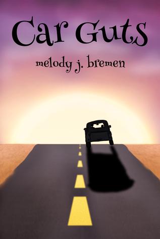 Ebook Car Guts by Melody J. Bremen read!