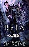 Beta by S.M. Reine