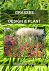 Grasses: Design & Plant