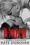 Random Elements (Gower & Saxon Book 2)