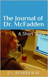 The Journal of Dr. McFadden: A Neuroscience Horror Short Story