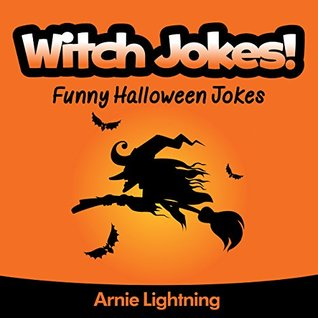 Witch Jokes (Funny Halloween Jokes for Kids): Funny Halloween ...