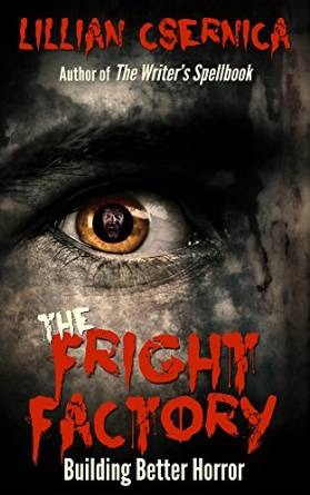 The Fright Factory: Build Better Horror
