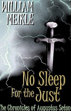 No Sleep For The Jus (The Chronicles of Augustus Seton #10)