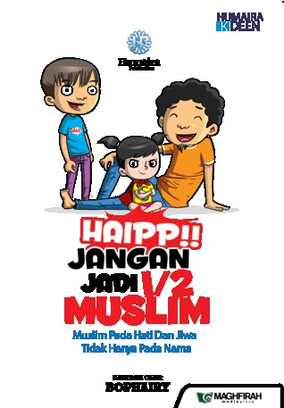 Haipp!! Jangan Jadi 1/2 Muslim