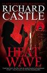 Heat Wave by Richard Castle