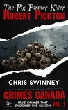Robert Pickton by Chris Swinney