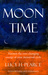 Moon Time: Harness the Ever...