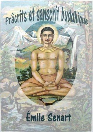 PRÂCRITS ET SANSCRIT BUDDHIQUE