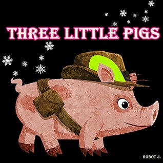 Books for Kids: Three Little Pigs: Illustration Book (kids books Ages 3-8): Bedtime Stories For Kids, Children's Books, beginner reader books