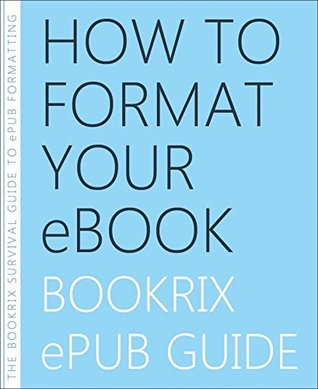 How to Format Your eBook: BookRix ePub Guide