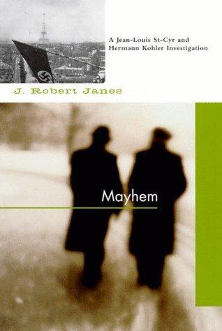 Mayhem (St. Cyr & Kohler, #1)