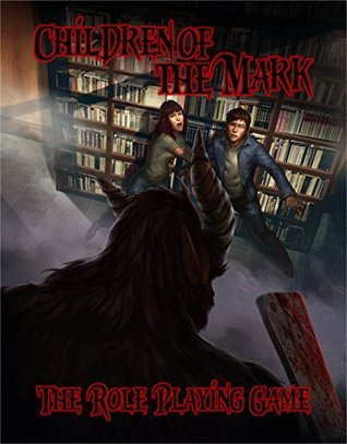 Children of the Mark: The Role Playing Game