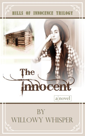 The Innocent (Hills of Innocence Trilogy #1)