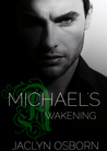 Michael's Awakening (Awakening, #1)