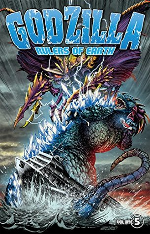 Godzilla: Rulers of Earth Vol. 5 (Godzilla - Rulers Of Earth Box Set Graphic Novel)