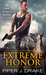 Extreme Honor (True Heroes, #1) by Piper J. Drake