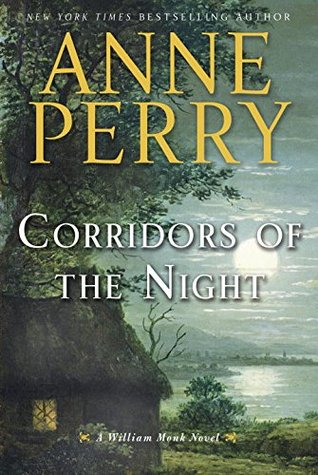 Corridors Of The Night William Monk 21 By Anne Perry