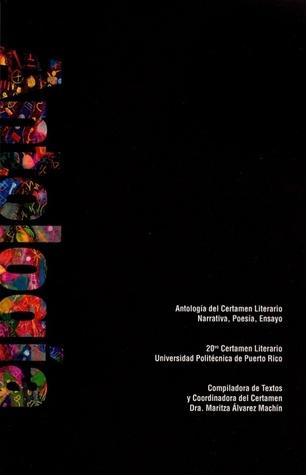 Antología del Certamen Literario by Maritza Álvarez Machín