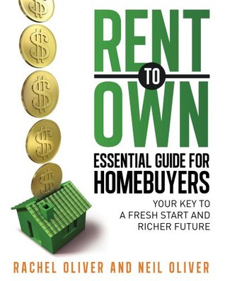 Rent to Own Essential Guide for Homebuyers: Your Key to a Fresh Start and Richer Future