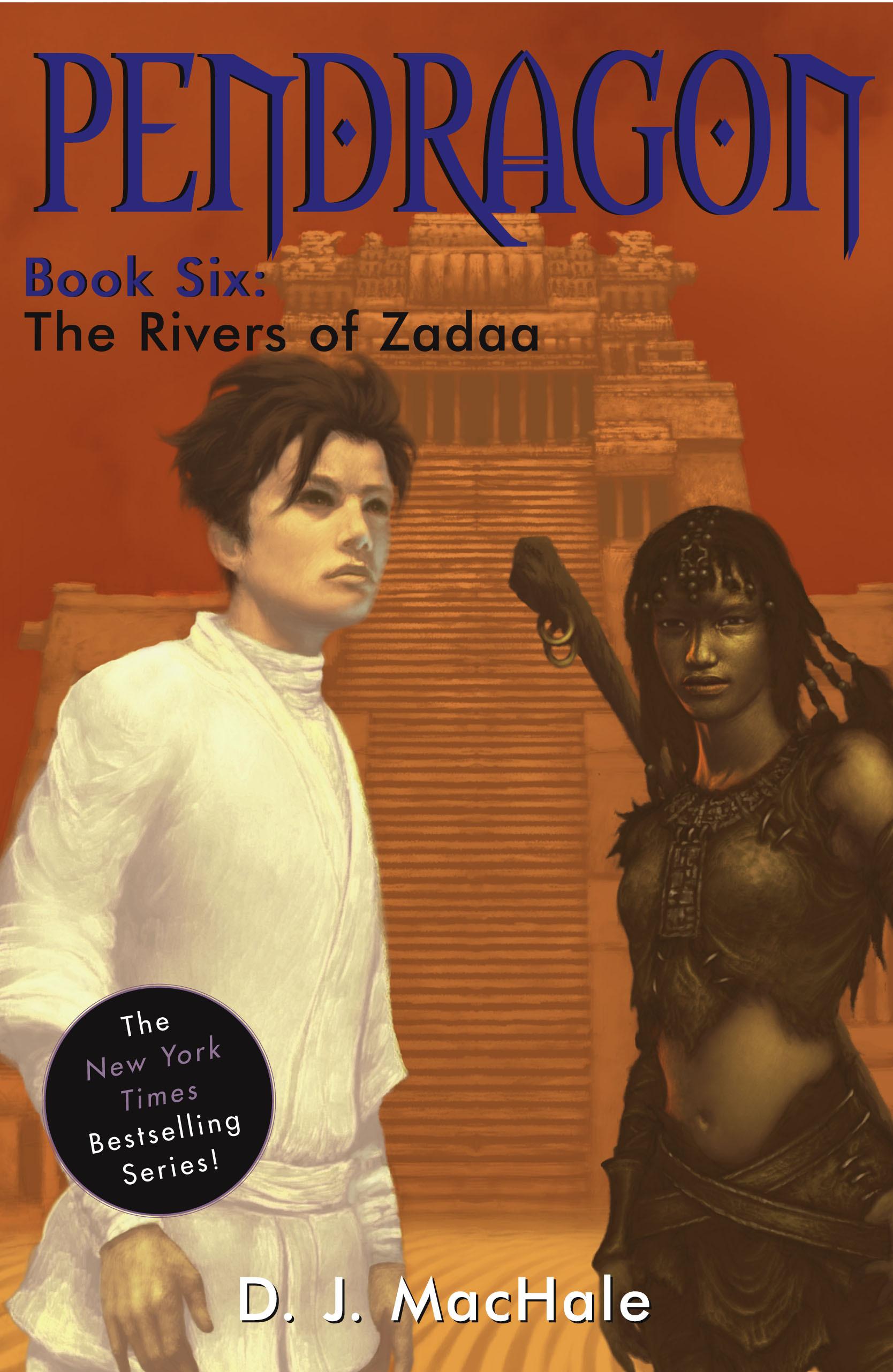 The Rivers of Zadaa (Pendragon, #6)