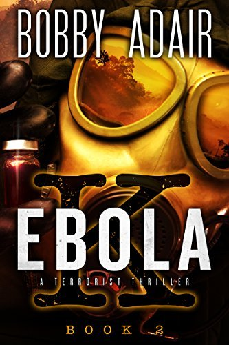 Ebola K: Book 2 (The Ebola K Trilogy, #2)