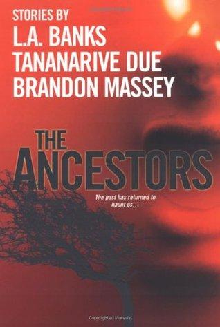The Ancestors by Brandon Massey