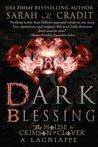 Dark Blessing by Sarah M. Cradit