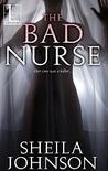 The Bad Nurse