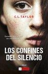 Los confines del silencio by C.L. Taylor