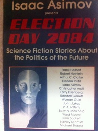 Election Day 2084 by Isaac Asimov