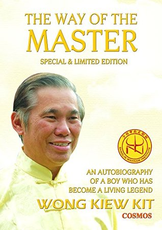 The Way of the Master (Special Limited Edition): An Autobiography of a Boy Who Has Become a Living Legend