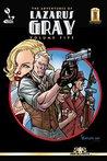 The Adventures of Lazarus Gray, Volume 5