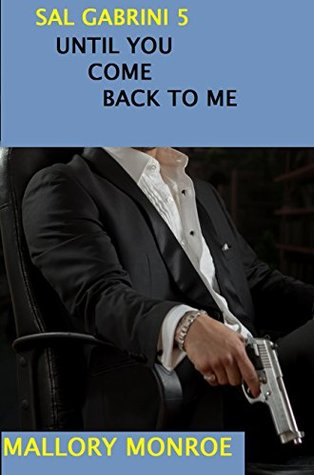 Sal Gabrini 5: Until You Come Back To Me