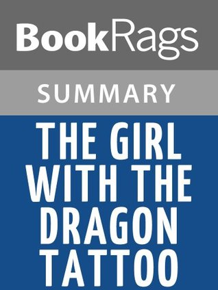 The Girl with the Dragon Tattoo by Stieg Larsson l Summary & Study Guide